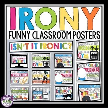 IRONY POSTERS - BULLETIN BOARD  Help your students understand and recognize situational irony by decorating your  bulletin board or a wall in your classroom with these 9 ironic posters.  Your students will definitely take notice of the display, and you may even get a few laughs!