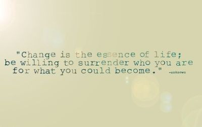 : Thoughts, Life Quotes, Time For Change, Wisdom, Living, Quotes About Change, Inspiration Quotes, True Sayings, Change Quotes