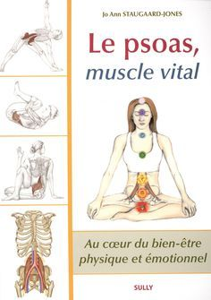 Amazon.fr - Le psoas, muscle vital - Jo Ann Staugaard-Jones - Livres