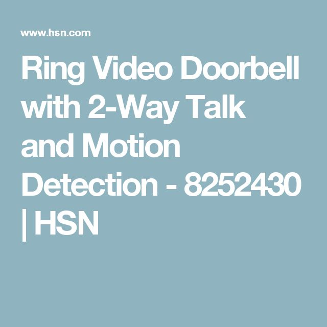 Ring Video Doorbell with 2-Way Talk and Motion Detection - 8252430 | HSN