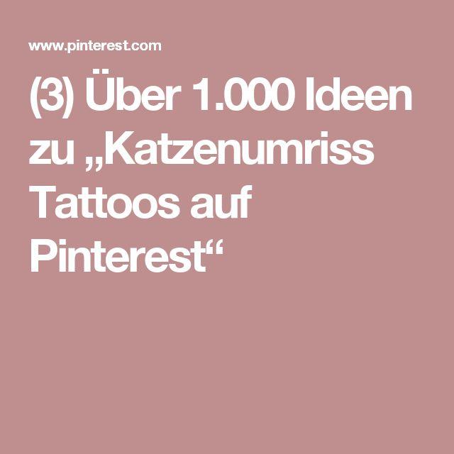 """(3) Über 1.000 Ideen zu """"Katzenumriss Tattoos auf Pinterest"""""""