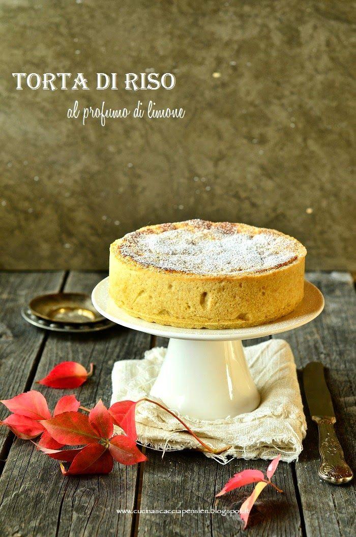 La Cucina Scacciapensieri: Torta di riso al profumo di limone