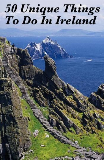 50 things to do on your Ireland vacation. Ireland travel tips. infinitealoe.com