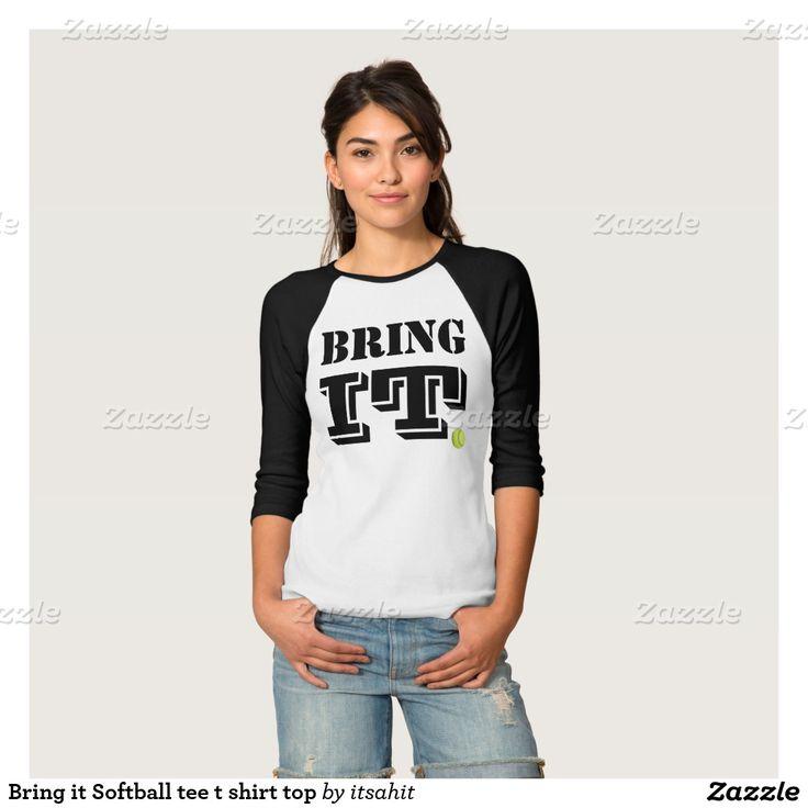 Bring it Softball tee t shirt top