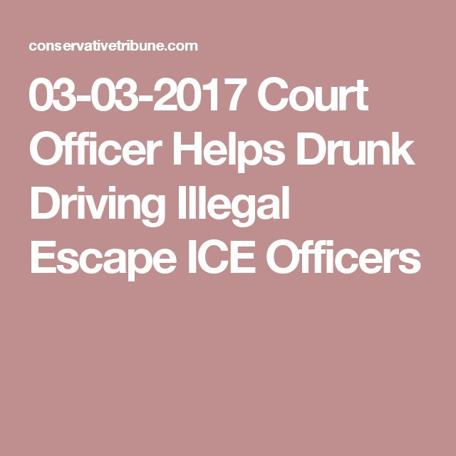 03-03-2017  Court Officer Helps Drunk Driving Illegal Escape ICE Officers