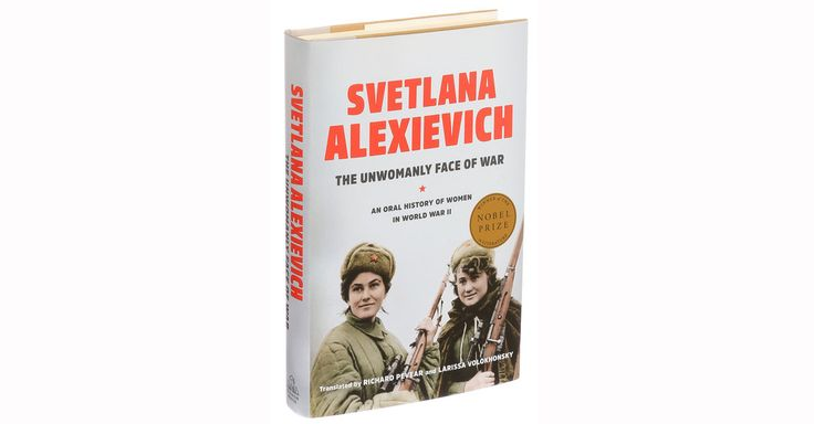 #MONSTASQUADD Books of The Times: Russian Women Speak Up About the Front Lines and the Home Front