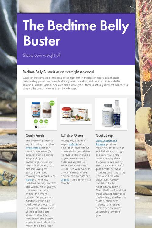 The Bedtime Belly Buster https://sarah-ohm.isagenix.com/