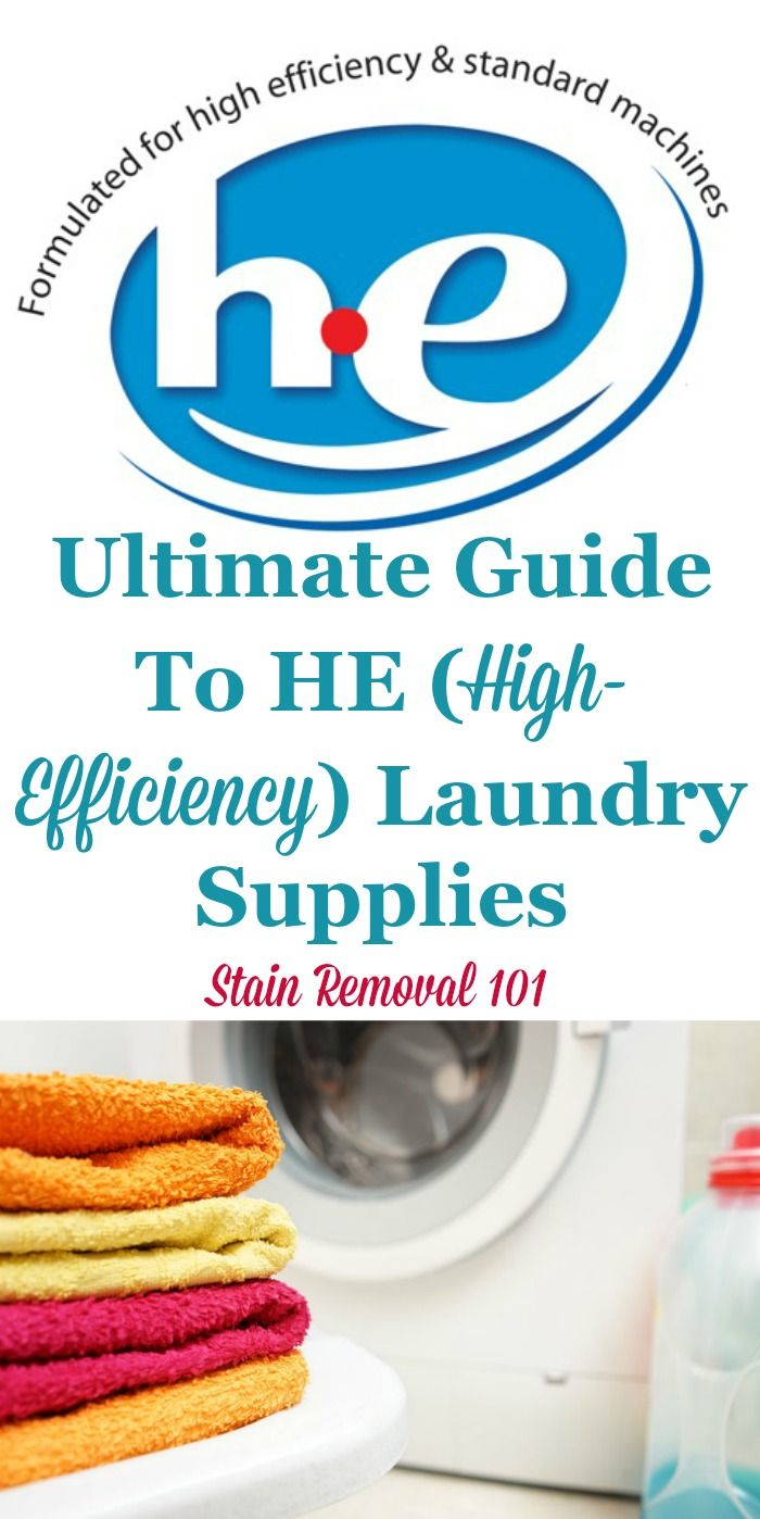 Here is the ultimate guide to HE laundry detergent and other high efficiency laundry supplies, to make sure you know what's needed about these commonly found products {on Stain Removal 101} #LaundryTips #LaundryDetergent #StainRemoval101