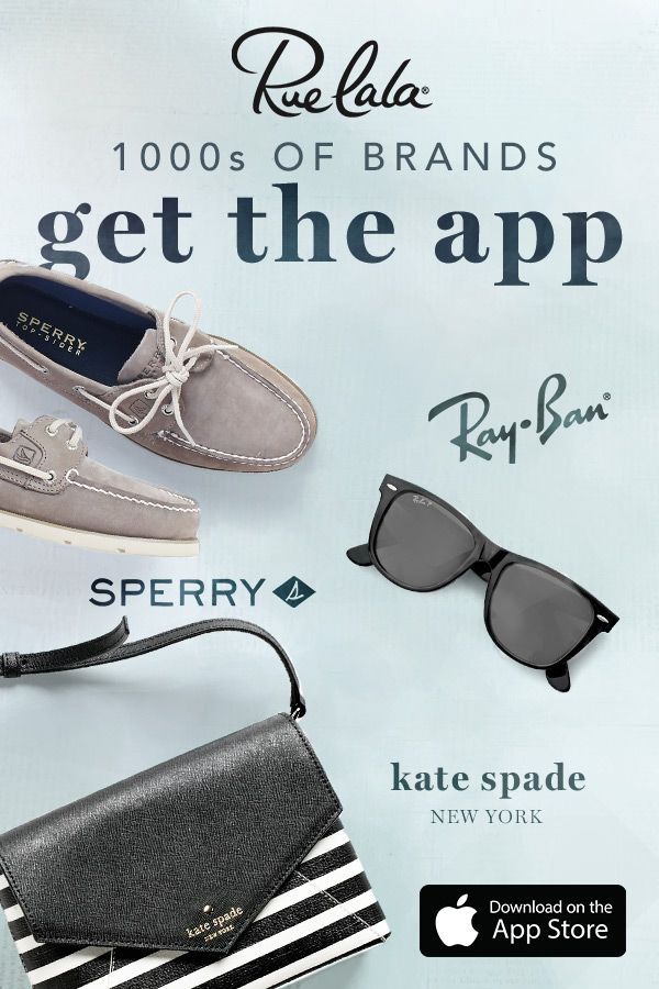 Want to shop best-selling brands at your fingertips? Rue La La's got you covered. Download our app. (Bonus? It's free.) Then score on 1,000s of steals from your favorite designers like Louis Vuitton, Sperry, and Ray-Ban. Come on… get a little app-y.