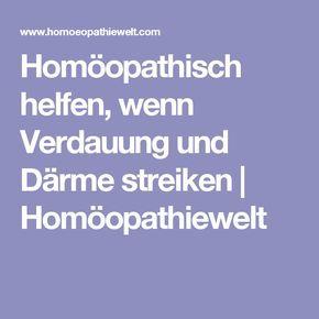 Homöopathisch helfen, wenn Verdauung und Därme streiken | Homöopathiewelt