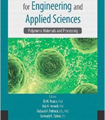 Physical Chemistry Research For Engineering And Applied Sciences Volume Two: Polymeric Materials And Processing PDF