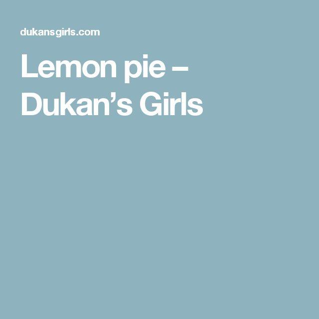 Lemon pie – Dukan's Girls