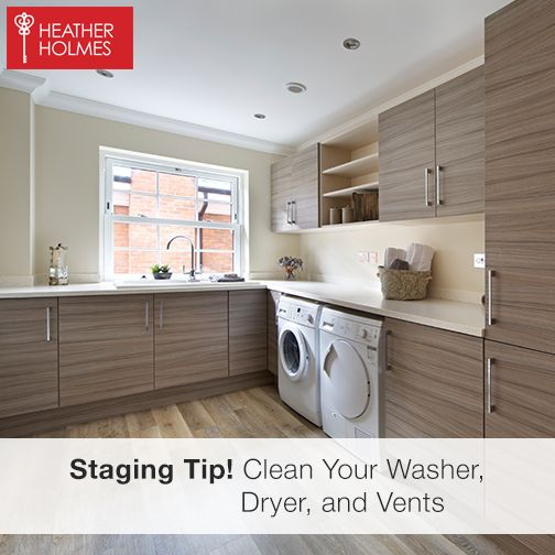 Clean everything! Including your washer, dryer, and vents. | Heather Holmes | #LockAndKeyGuarantee #StagingTip