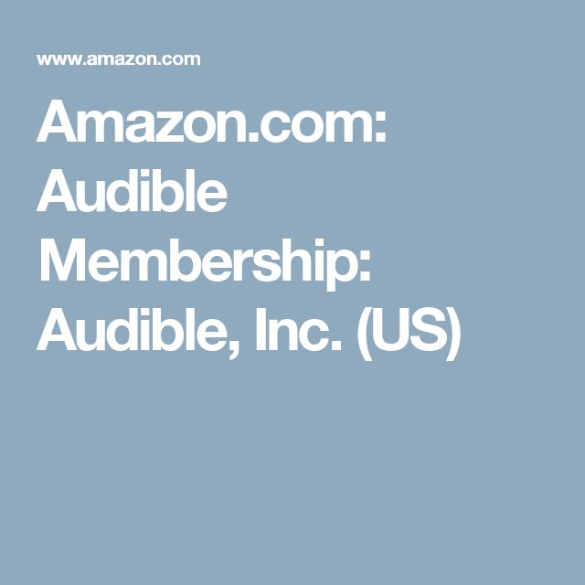 Amazon.com: Audible Membership: Audible, Inc. (US)