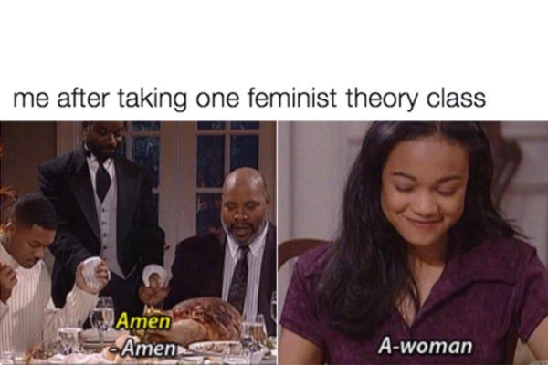 21 Feminist Memes That Are Actually Hilariously Accurate http://www.shenhuifu.org/2017/04/11/feminist-memes-hilariously-accurate/ #feminist #memes #feministmemes #girls #women #humor