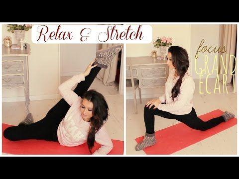 Relax & Stretch : Objectif Grand écart latéral -Partie I- ♥ | GeorgiaSecrets - YouTube