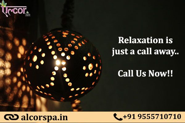 Relaxation at its Best at Alcor spa... Call and get an appointment today! For further Enquiry, Feel free to contact: +91-9811005959 Appointments: 9555 710 710 or Visit: http://www.alcorspa.in/book-appointment.html
