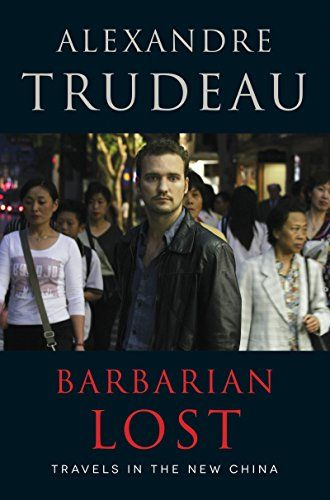 Barbarian Lost by Alexandre Trudeau