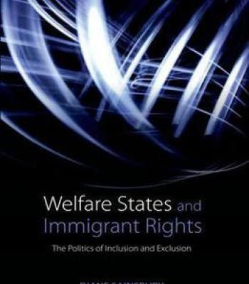 Welfare States And Immigrant Rights: The Politics Of Inclusion And Exclusion PDF