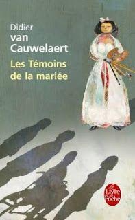 Le Bouquinovore: Les Témoins de la mariée, Didier Van Cauwelaert