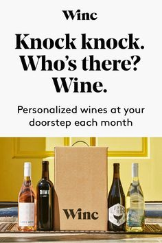 Discover Winc - great wine, great prices, delivered to your door.
