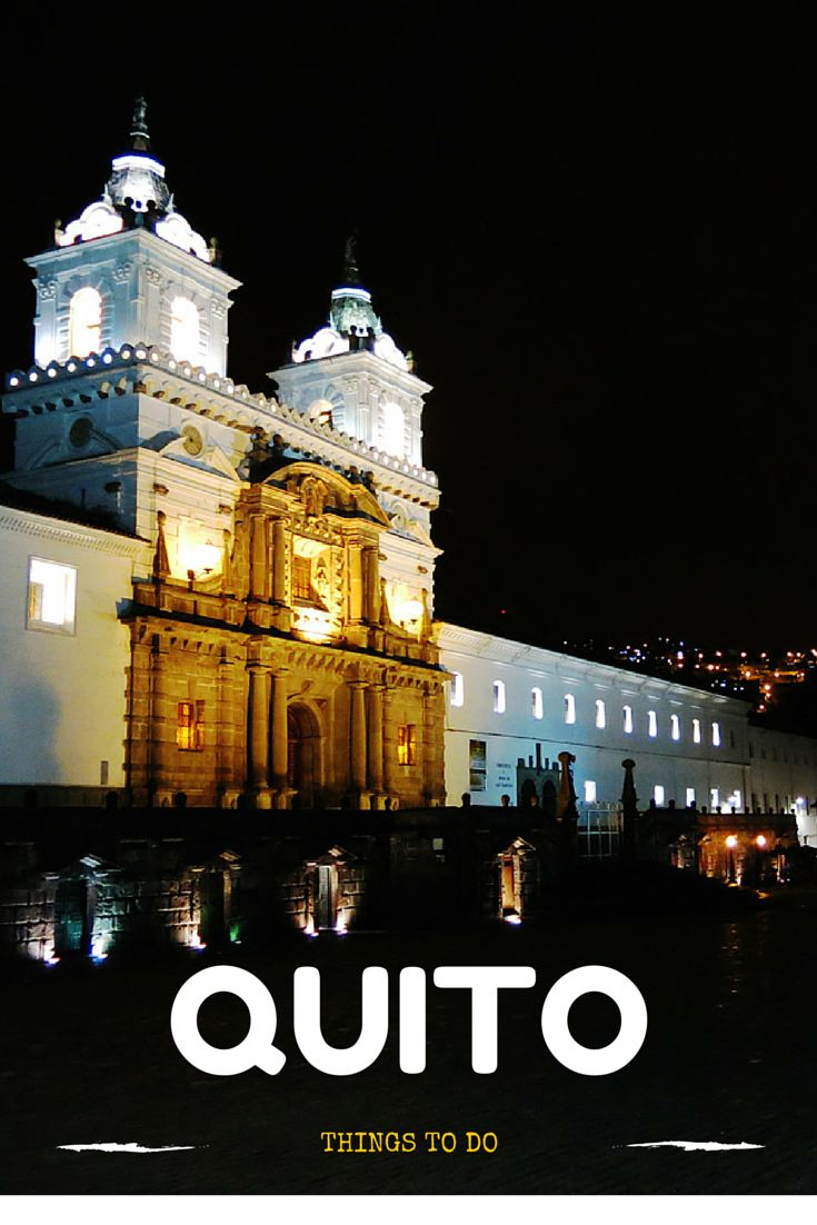 The Best Ecuador Quito Ideas On Pinterest Quito Ecuador And - Underrated escapes 10 tips and tricks for discovering quito ecuador