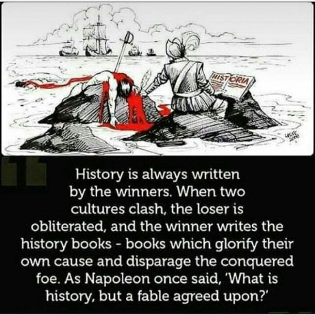 Which wrong facts did they teach you about history?