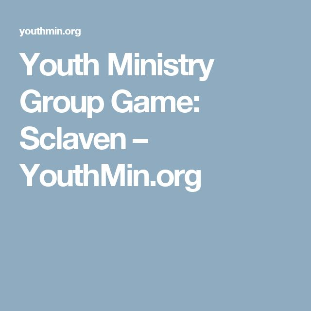 Youth Ministry Group Game: Sclaven – YouthMin.org