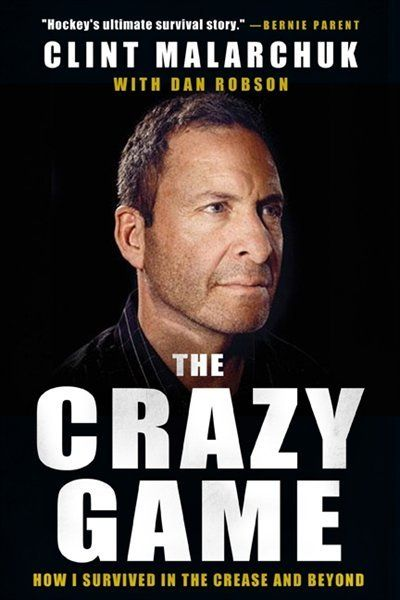 The Crazy Game by Clint Malarchuk | Hardcover | chapters.indigo.ca | #GoTeam