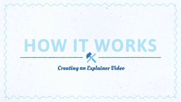How it Works - Creating an Explainer Video on Vimeo
