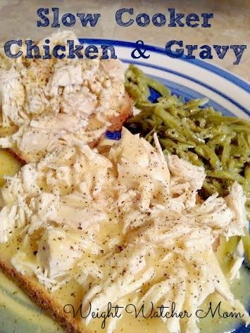 Weight Watcher Mom's Slow Cooker Chicken and Gravy. Perfect for the cold