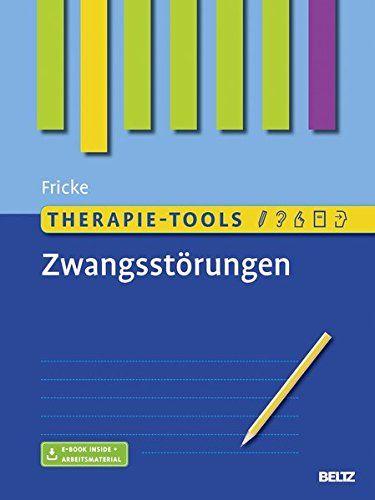Therapie-Tools Zwangsst?rungen: Mit E-Book inside und Arbeitsmaterial #Zwangsst,…