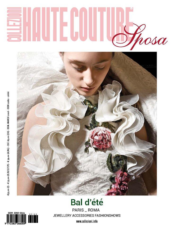 #HauteCoutureCollezioniandSposa #the new issue #ss2016 in cover #GiambattistaValli #Paris #brides #CollezioniDonna