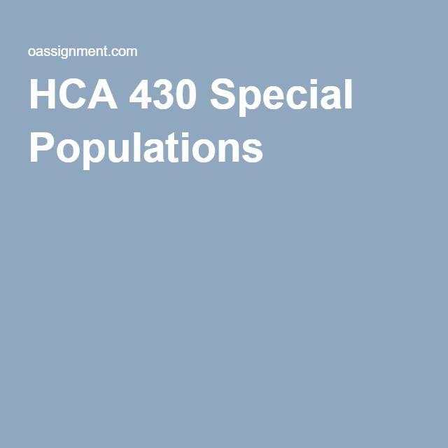 HCA 430 Special Populations
