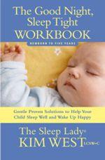 Good Night Sleep Tight Companion Workbook -The Sleep Lady, Kim West