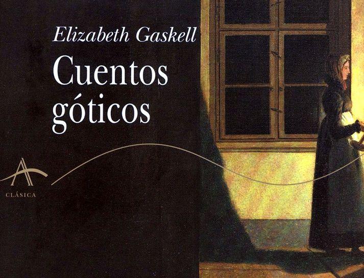 LAS HISTORIAS MACABRAS DE UNA ADORABLE DAMA reseña de Cuentos góticos, de Elizabeth Gaskell | Alba, ...