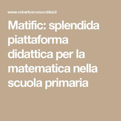 Matific: splendida piattaforma didattica per la matematica nella scuola primaria