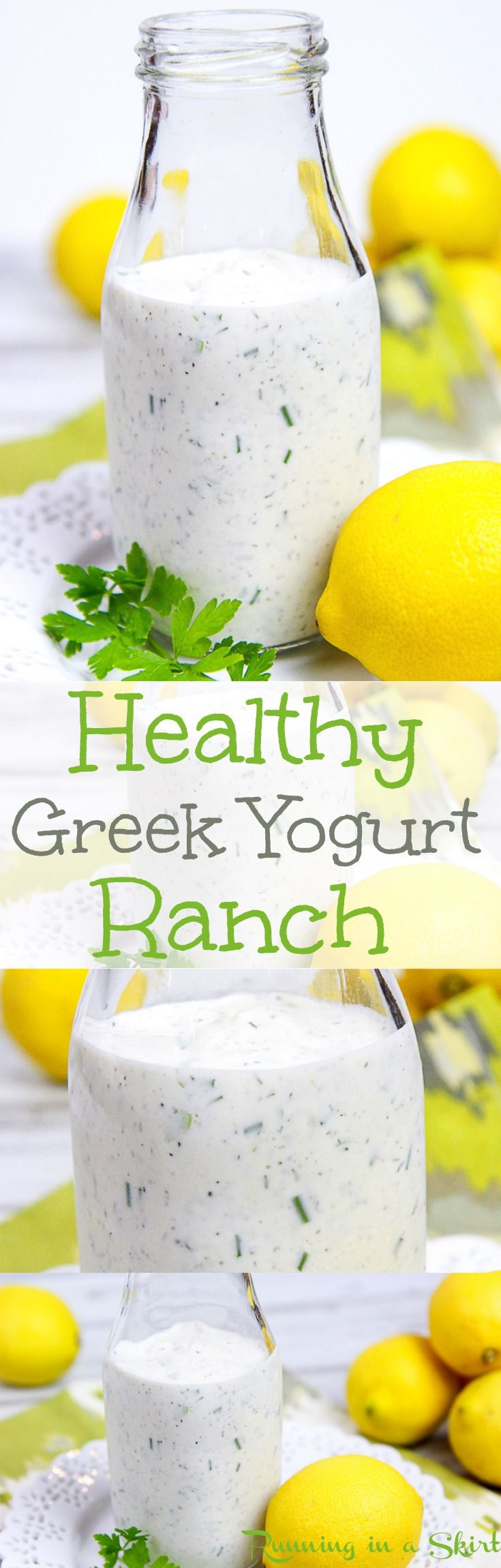 Homemade Healthy Greek Yogurt Ranch Dressing recipe.  A DIY, Clean, simple and easy recipe using pantry staples. Can be made thicker to use as a dip.  Tastes amazing- use for low carb, skinny or weight watchers to top a salad.  You'll never miss the bottle! / Running in a Skirt