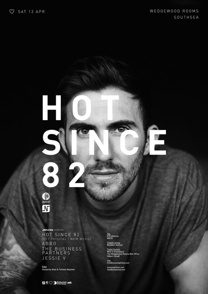 View the Amplified_sessions Pres: Hot Since 82 flyer