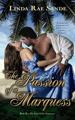 4 ½ Stars ~ Historical ~ Read the review at http://indtale.com/reviews/historical/passion-marquess-sisters-aristocracy-2