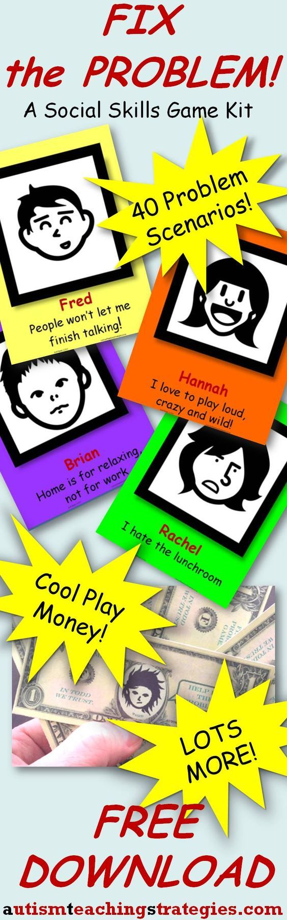 This social skills kit for children with ASD's has 40 problem scenarios, play money, and a PowerPoint option when you are working with larger groups or classes.  Tags: social skills game, autism, free download.