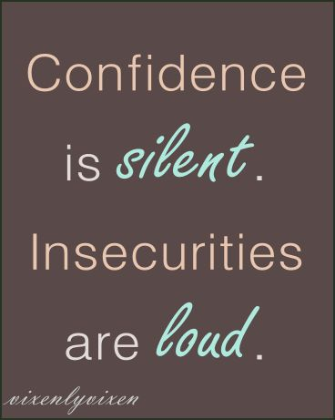 confidence #insecurities #quote