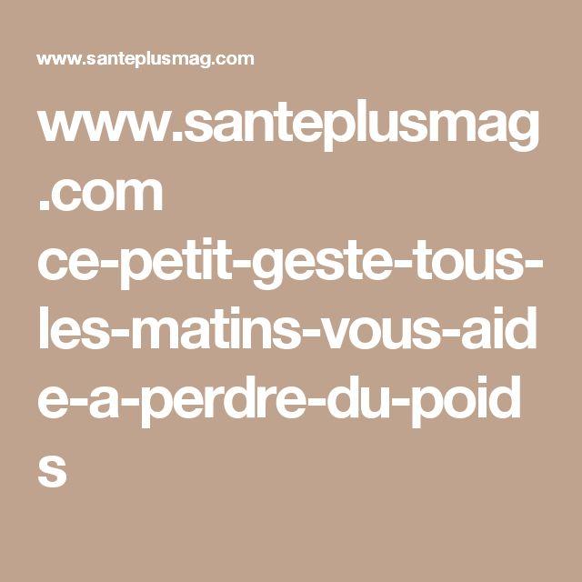 www.santeplusmag.com ce-petit-geste-tous-les-matins-vous-aide-a-perdre-du-poids
