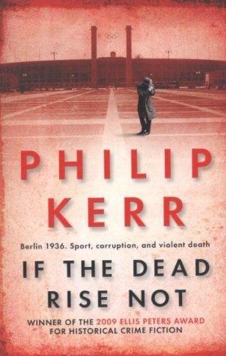 If the Dead Rise Not: A Bernie Gunther Mystery by Philip Kerr, http://www.amazon.co.uk/dp/1849161933/ref=cm_sw_r_pi_dp_kqw.qb0RZCDGA