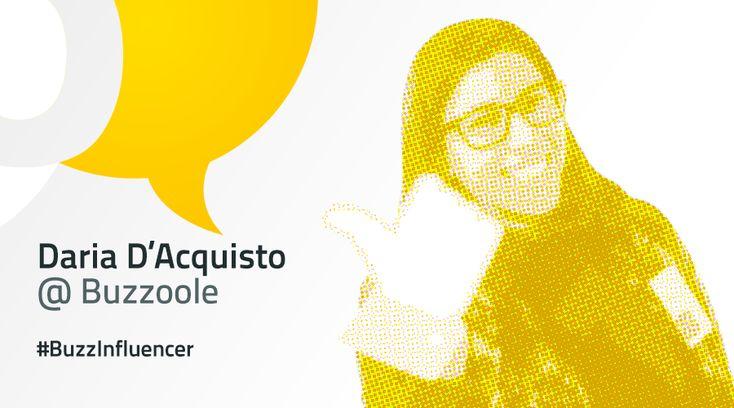Torna #BuzzInfluencer: XXI° di una serie di interviste dedicate all'influencer marketing. Scoprite i consigli di Daria per diventare un influencer!