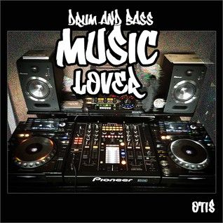 I Am A Drum And Bass Music Lover !!!