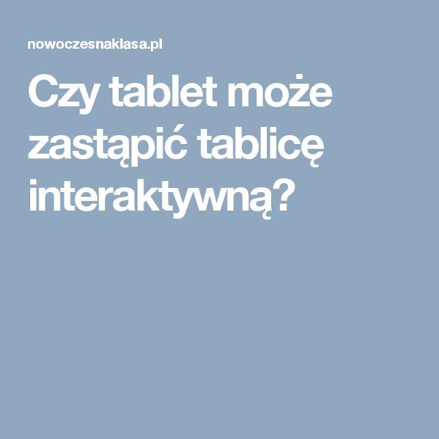 Czy tablet może zastąpić tablicę interaktywną?