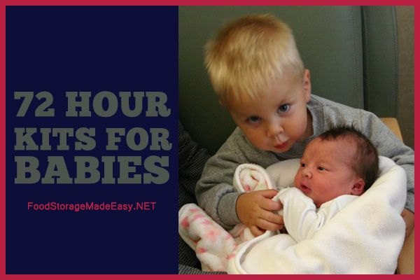 72 Hour/Disaster Kits for Babies/Toddlers
