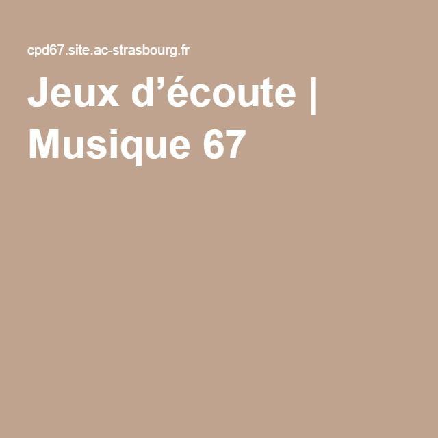 Jeux d'écoute | Musique 67