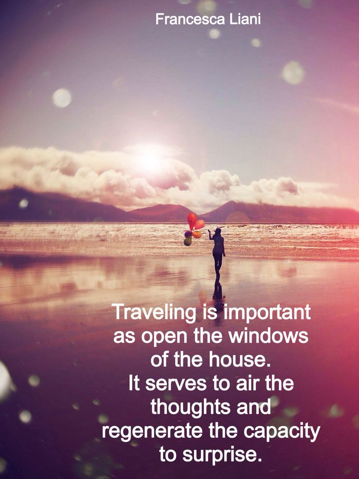 About traveling - Quote by Francesca Liani